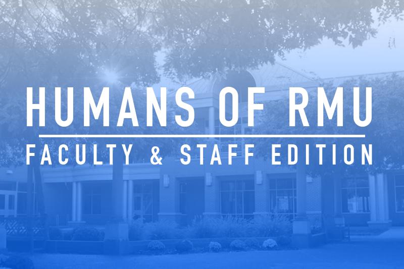 Humans of RMU: The filmmaker