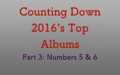 Top albums of 2016, Part 3