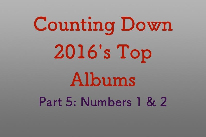 Top albums of 2016, Part 5
