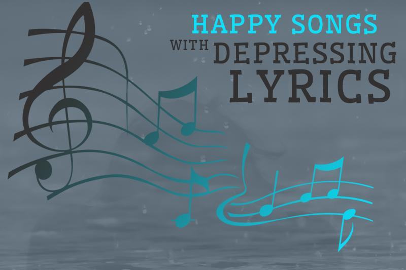 Not so happy songs