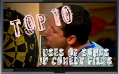 Top 10 uses of songs in comedy movies