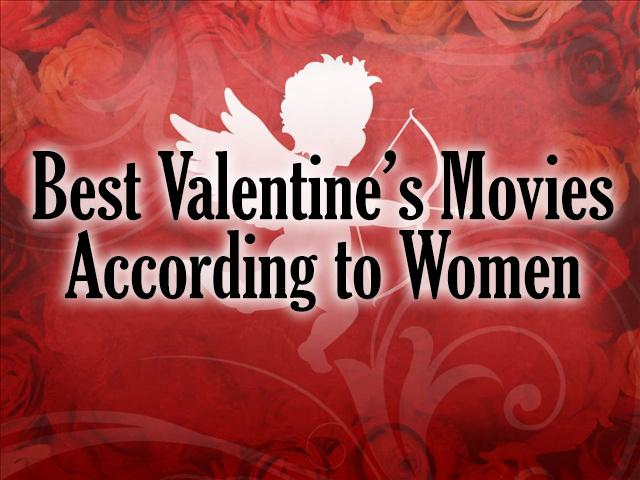 Best+Valentine%27s+movies+according+to+women