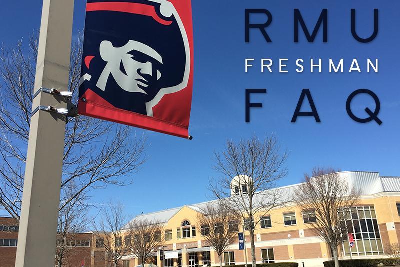 RMU+Freshman+FAQ
