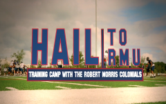 Hail To RMU, Season 2 Episode 1