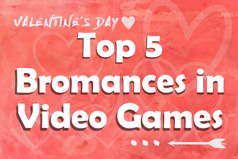 Top+5+Bromances+in+Video+games