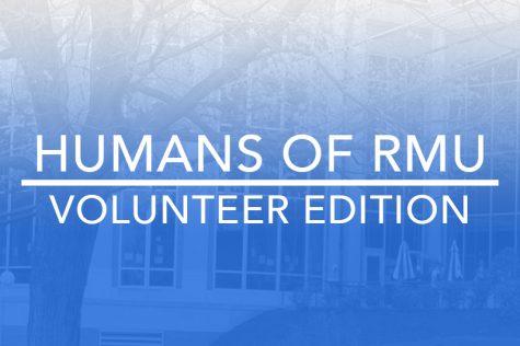 Humans of RMU: The Home Improvement Volunteer