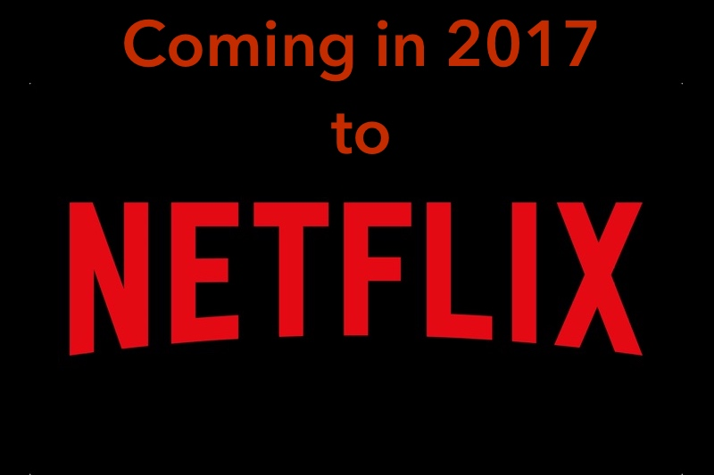 What's coming to Netflix in 2017