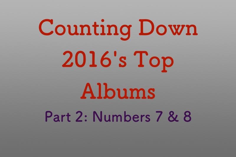 Top albums of 2016, Part 2