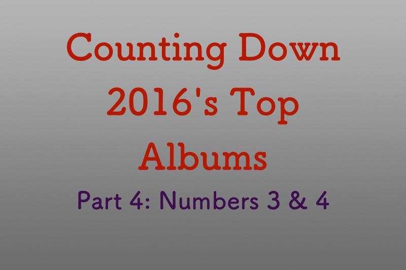 Top albums of 2016, Part 4