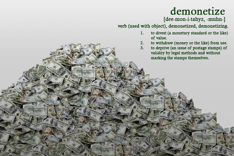 Demonetize