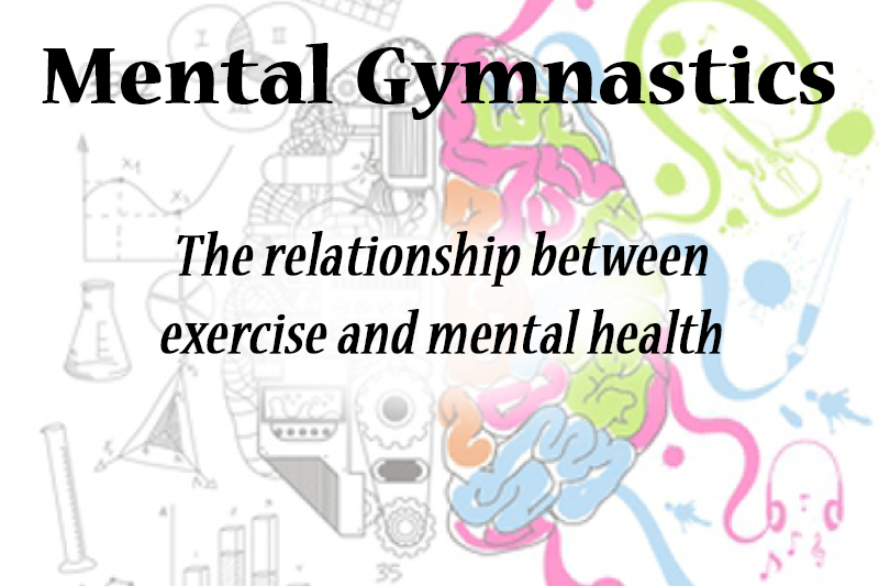 Mental+gymnastics%3A+The+relationship+between+exercise+and+mental+health