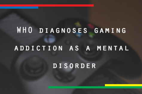 Gaming Disorder recognized by WHO