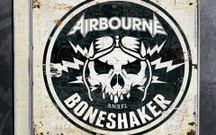 "Review: Airbourne's ""Boneshaker"""