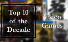 Top 10 Video Games of the 2010s
