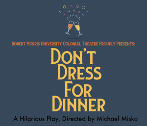 Colonial Theatre presents hilarious play 'Don't Dress For Dinner'