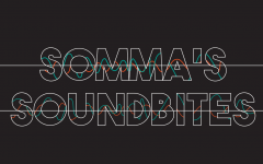 Somma's Soundbites: Quarantine Catch-Up