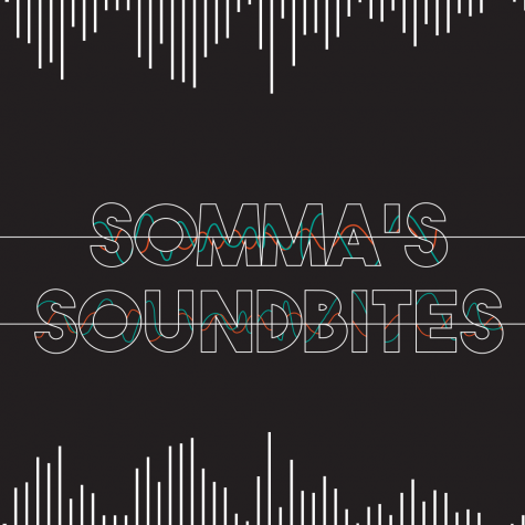 Somma's Soundbites: Quarantine Music Recap Part 2!